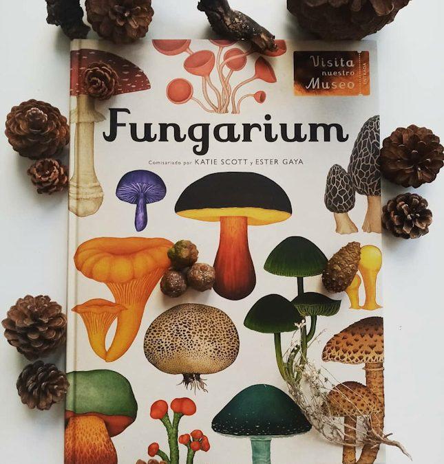 Fungarium de varios autores e ilustrado por Katie Scott