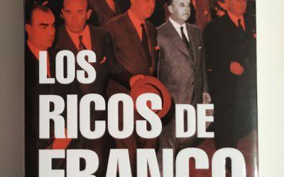 Los ricos de Franco de Mariano Sánchez Soler