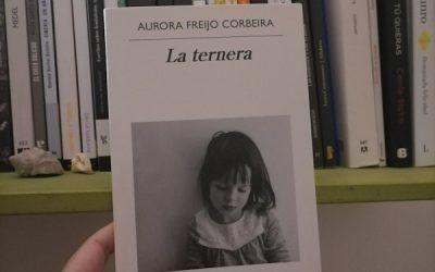 La ternera de Aurora Freijo Corbeira