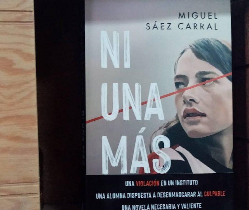 Ni una más de Miguel Sáez Carral