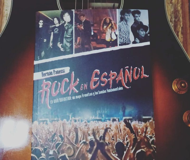Rock en español de Hernán Panessi