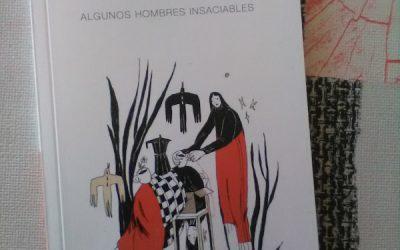 Algunos hombres insaciables de Almudena Vidorreta