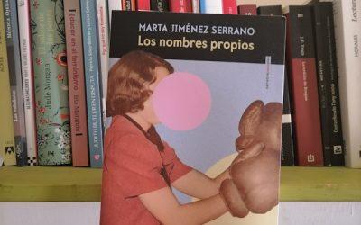 Los nombres propios de Marta Jiménez Serrano
