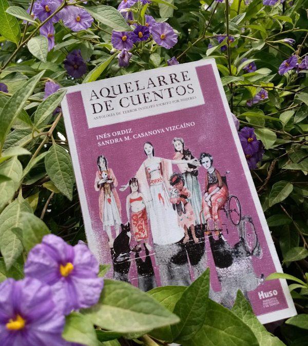 Aquelarre de cuentos comisionado por Inés Ordiz y Sandra M. Casanova Vizcaíno