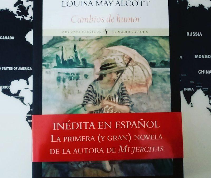 Cambios de humor (Moods) de Louisa May Alcott