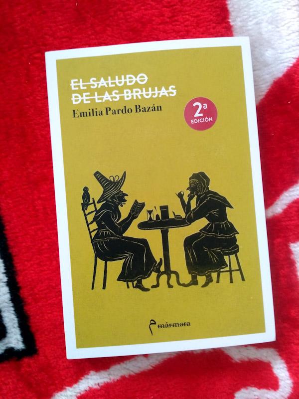 El saludo de las brujas, de Emilia Pardo Bazán