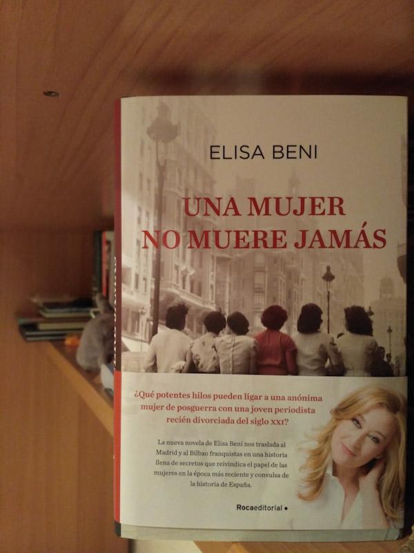 Una mujer no muere jamás, de Elisa Beni