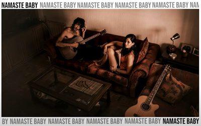 Namasté Baby, pop patrio para el mundo