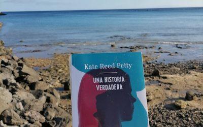 Una historia verdadera de Kate Reed Petty