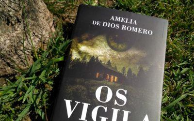 Os vigila de Amelia de Dios Romero