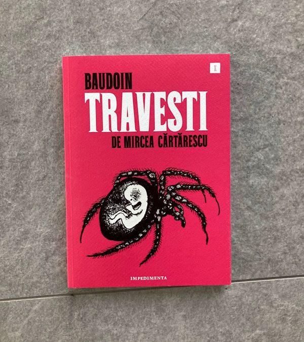Travesti (Baudoin) de Mircea Cartarescu